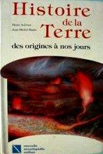 Avérous Pierre - Histoire de la Terre des origines à nos jours.