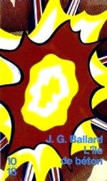 Ballard - L`île de béton.