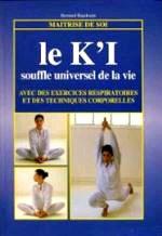 Beaudoin - Le k`i, souffle universel de la vie.