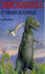 Beaufey Gabriel - Dinosaures et animaux disparus.