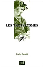 Bensad - Les trotkismes.