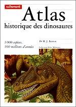 Benton - Atlas historique des dinosaures.