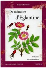 Bertrand - De mémoire d`églantine.