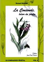Bertrand - La consoude, trésor au jardin.
