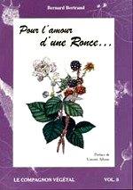 Bertrand - Pour l`amour d`une ronce.