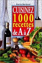 Bertrand - cuisinez 1000 recettes de A à Z.