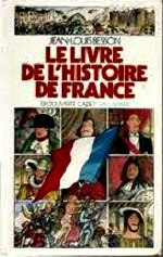 Besson Jean-Louis- Le livre de l`histoire de France.