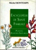 Bontemps - Encyclopédie de santé familiale.