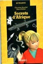 Brouillet - Secrets d`Afrique.