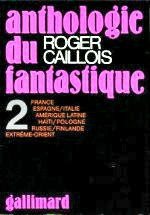 Caillois - Anthologie du fantastique 2.