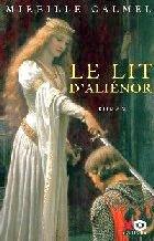 Calmel - Le lit d`Aliénor 1.