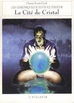 Card Orson Scott - Lacité de cristal.