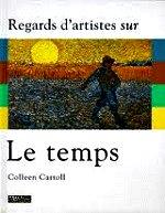 Carroll Colleen - Le Temps- le soleil, le vent, la neige, la pluie.
