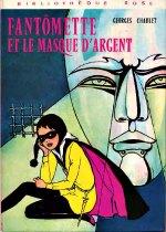 Chaulet - Fantômette et le masque d`argent.