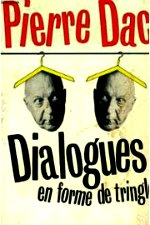 Dac - Dialogues en forme de tringle.