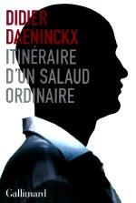 Daeninck - itinéraire d`un salaud ordinaire.