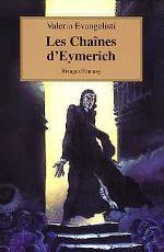 Evangelisti - Les chaînes d`Eymerich.