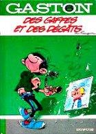 Franquin André - Des gaffes et des dégâts. Gaston. 6