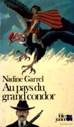 Garrel-Au pays du grand condor.