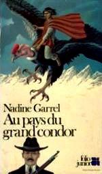Garrel-Au pays du grand condor.