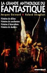 Goimard - La grande anthologie du fantastique.