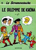Gos - Le dilemne de Khéna. Le Scrameustache.9