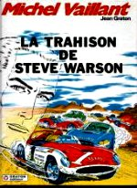 Graton Jean - La trahison de Steve Warson. Michel Vaillant. 6
