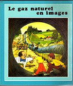 GUERIN Pierre - Le gaz naturel en images