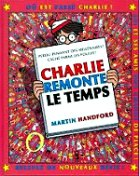 Handford Martin - Charlie remonte le temps. Où est Charlie