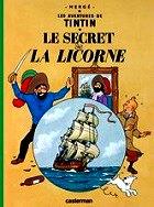 Hergé - Le secret de la licorne
