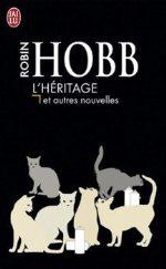 Hobb - L`héritage et autres nouvelles.