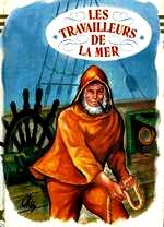 Hugo - Gilliat où les travailleurs de la mer.