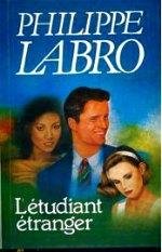 Labro - L`étudiant étranger.