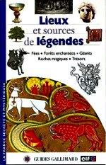 Laudier Benoît - Lieux et sources de légendes