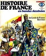 Lécureux Roger - Les Louis de France Bouvines. 6. Histoire de France. 6