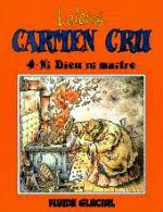 Lelong- Carmen Cru 4- Ni Dieu ni maître