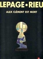 Lepage-Alex-Clement-est-mort