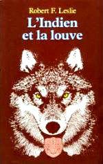 Leslie - L`indien et la louve.