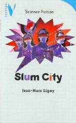 Ligny - Slum city.