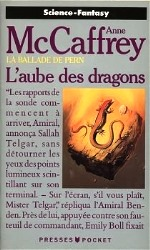 McCaffrey - L`aube des dragons.