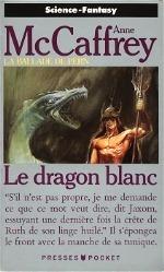McCaffrey - Le dragon blanc.