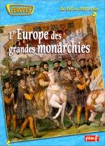 Mercier Roger - LEurope des grandes monarchies du XVIe au XXVIIIe siècle
