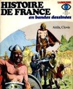 Moreau de Bellaing Claude - La ruée des Huns. Histoire de France en bandes dessinées. 2