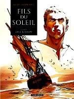 Nury Fabien - Fils du soleil - Dargaud 2014