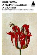 Ogawa - La piscine- Les abeilles - La grossesse.
