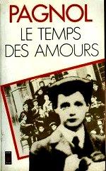 pagnol - Le temps des amours.
