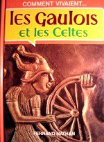 Place Robin - Les Gaulois et les Celtes