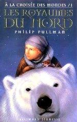 Pullman - Les royaumes du nord.