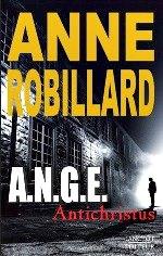 Robillard - A.N.G.E. Tome 1.