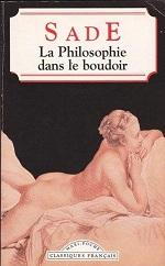 Sade - La philosophie dans le boudoir.